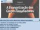 A evangelização dos grupos desafiadores