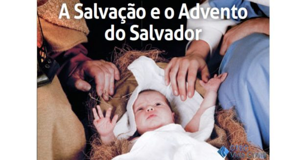 A Salvação e o Advento do Salvador