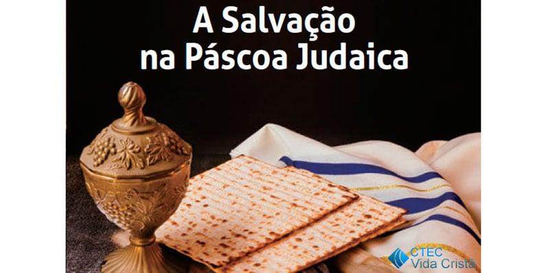 A Salvação na Páscoa Judaica