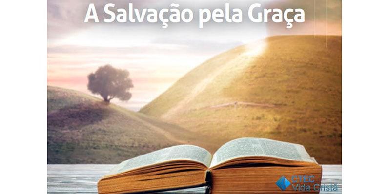 A Salvação pela Graça