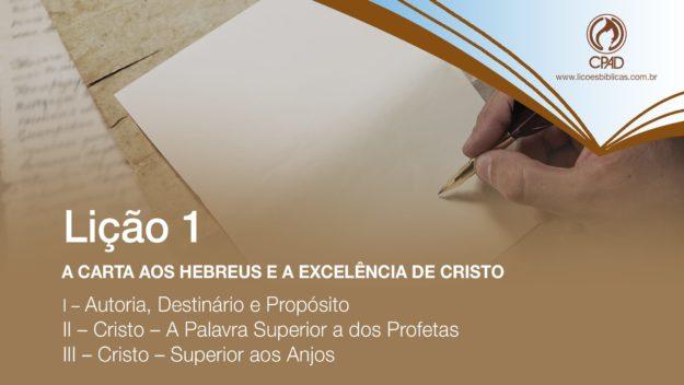 A carta aos Hebreus e a Excelência de Cristo