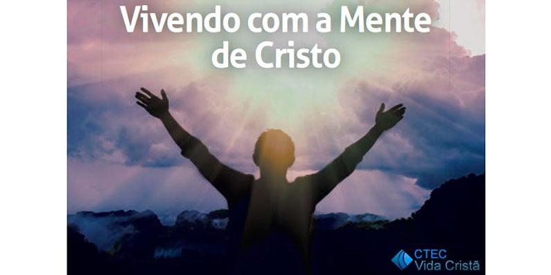 Vivendo com a mente de Cristo